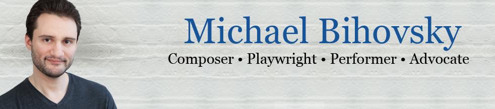 Michael Bihovsky | Official Website